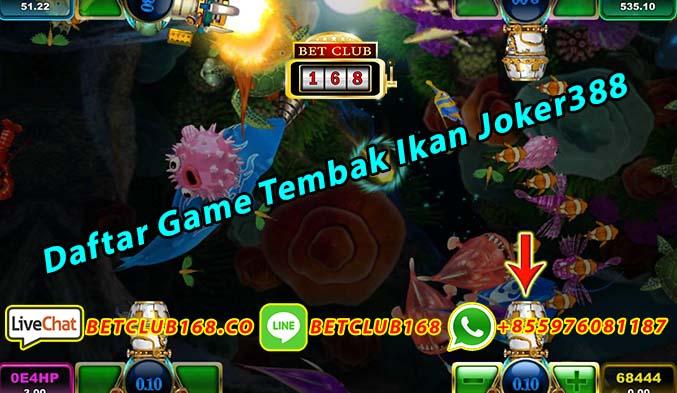 Daftar Game Tembak Ikan Joker388