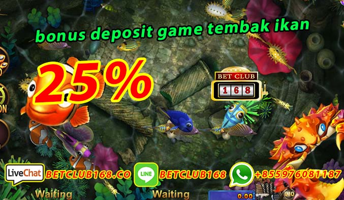bonus deposit game tembak ikan